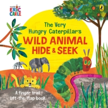 THE VERY HUNGRY CATERPILLAR'S WILD ANIMAL HIDE-AND-SEEK