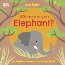WHERE ARE YOU ELEPHANT?