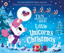 TEN MINUTES TO BED LITTLE UNICORNS CHRISTMAS