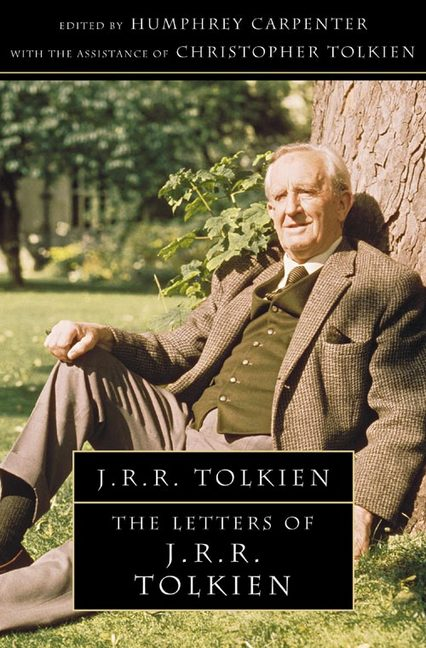 LETTERS OF J.R.R.TOLKIEN : A SELECTION, THE