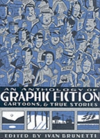 AN ANTHOLOGY OF GRAPHIC FICTION