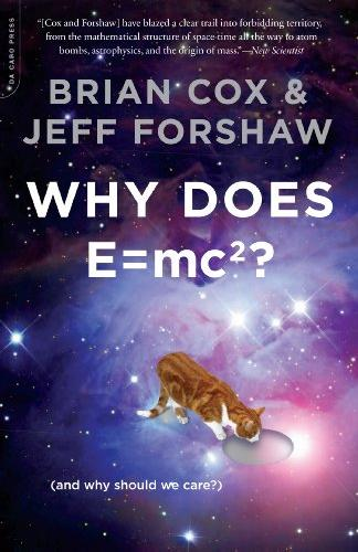 WHY DOESE E=MC2 ? (AND WHY SHOULD WE CARE?)