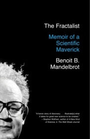FRACTALIST: MEMOIR OF A SCIENTIFIC MAVERICK, THE