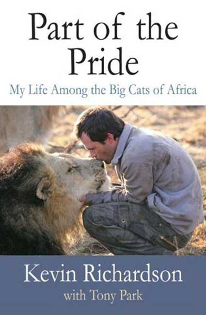 PART OF THE PRIDE: MAY LIFE AMONG TNE BIG CATS OF AFRICA