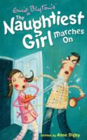 NAUGHTIEST GIRL MARCHES ON, THE