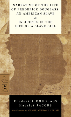 NARRATIVE OF THE LIFE OF FREDERI DOUGLASS, AN AMERICAN SLAVE & INCIDENTS IN THE LIFE OF A SLAVE GIRL