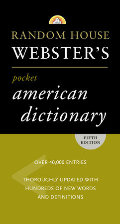RANDOM HOUSE WEBSTER'S AMERICAN DICTIONARY