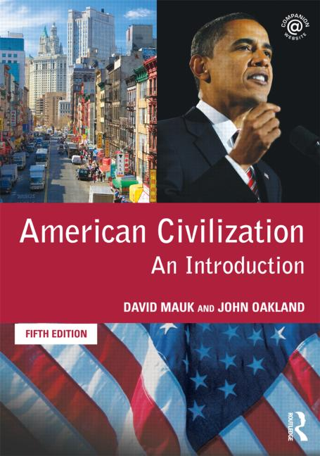 AMERICAN CIVILIZATION : AN INTRODUCTION ( 6TH EDITION)