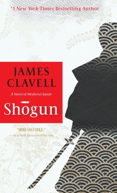 SHOGUN : A NOVEL OF JAPAN