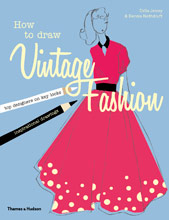 HOW TO DRAW VINTAGE FASHION : TIPS FROM TOP FASHION DESIGNERS
