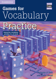 GAMES FOR VOCABULARY PRACTICE (PHOTOCOPIABLE)