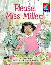 PLEASE MISS MILLER! (CAMBRIDGE STORYBOOKS 2)