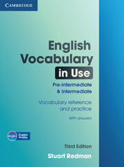 ENGLISH VOCABULARY IN USE 3RD EDITION PRE-INT. & INTERMEDIATE WITH ANSWERS