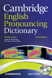 CAMBRIDGE ENGLISH PRONOUNCING DICTIONARY 18TH EDITION+ CD-ROM