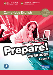 CAMBRIDGE ENGLISH PREPARE! 4 WORKBOOK WITH AUDIO