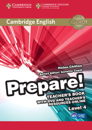 CAMBRIDGE ENGLISH PREPARE! 4 TEACHER'S BOOK WITH DVD AND TEACHER'S RESOURCES ONLINE
