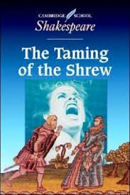 TAMING OF THE SHREW, THE