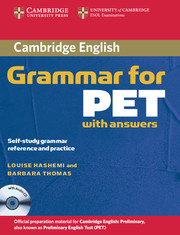 CAMBRIDGE GRAMMAR FOR PET EDITION WITH ANSWERS + AUDIO CD