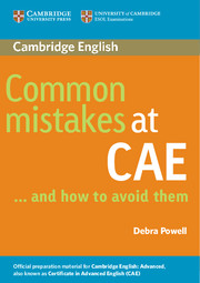 COMMON MISTAKES AT CAE..AND HOW TO AVOID THEM