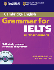 CAMBRIDGE GRAMMAR FOR IELTS WITH ANSWERS & AUDIO CD