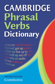 CAMBRIDGE PHRASAL VERBS DICTIONARY 2ND EDITIION