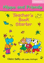 HIPPO AND FRIENDS STARTER TEACHER'S BOOK