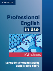 PROFESSIONAL ENGLISH IN USE: INFORMATION COMMUNICATION TECHNOLOGY