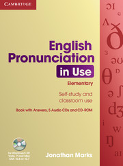 ENGLISH PRONUNCIATION IN USE ELEMENTARY WITH ANSWERS + AUDIO CDS (5) + CD-ROM