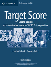 TARGET SCORE: SECOND EDITION FOR THE NEW TOEIC® TEST TEACHER'S BOOK