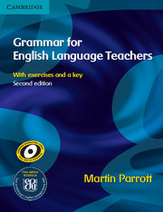 GRAMMAR FOR ENGLISH LANGUAGE TEACHERS 2ND EDITION