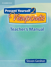 PRESENT YOURSELF 2: VIEWPOINTS TEACHER'S MANUAL