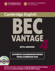 CAMBRIDGE BEC 4 VANTAGE SELF-STUDY PACK (STUDENT'S BOOK WITH ANSWERS AND AUDIO CDS (2))