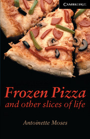 C.E.R.6 - FROZEN PIZZA AND OTHER SLICES OF LIFE