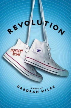 REVOLUTION ( SIXTIES TRILOGY #02 )