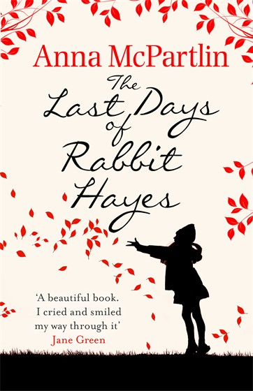 LAST DAYS OF RABBIT HAYES, THE