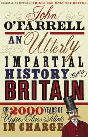 UTTERLY IMPARTIAL HISTORY OF BRITAIN, AN