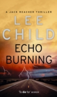 ECHO BURNING (JACK REACHER 5)