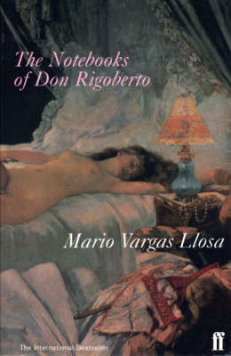 NOTEBOOKS OF DON RIGOBERTO, THE