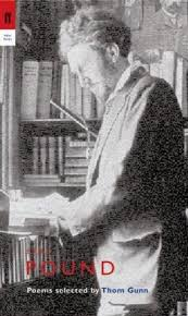 EZRA POUND : POEMS SELECTED BY THOM GUNN