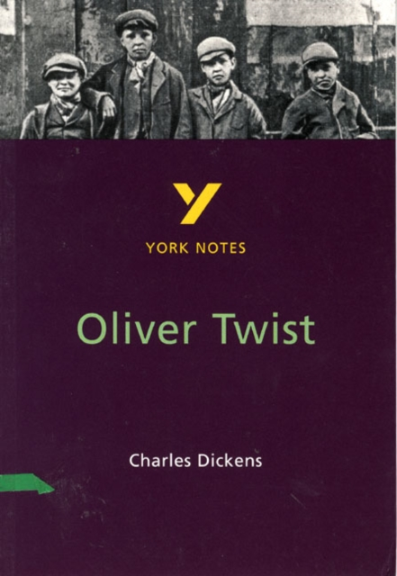 OLIVER TWIST: YORK NOTES FOR GCSE 2ND EDITION