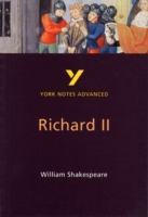YORK NOTES ADVANCED: RICHARDII