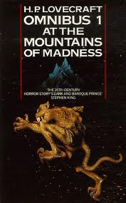OMNIBUS 1:  AT THE MOUNTAINS OF MADNESS