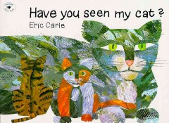 HAVE YOU SEEN MY CAT ?