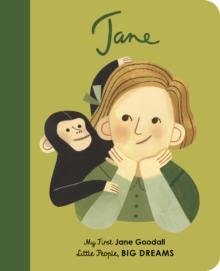 JANE GOODALL : MY FIRST JANE GOODALL