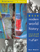 GCSE MODERN WORLD HISTORY 2ND EDITION