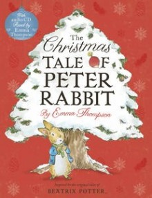 CHRISTMAS TALE OF PETER RABBIT BOOK AND CD, THE