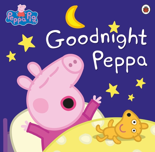 PEPPA PIG : GOODNIGHT PEPPA