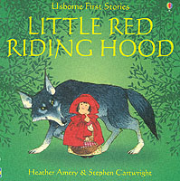 LITTLE RED RIDING HOOD - USBORNE FIRST STORIES