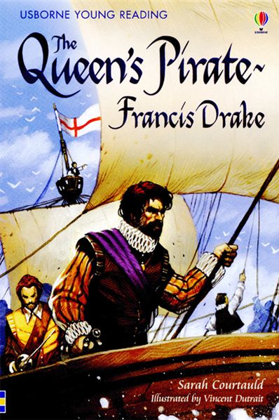 QUEEN'S PIRATE FRANCIS DRAKE, THE