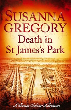 DEATH IN ST JAMES'S PARK (EXPLOITS OF THOMAS CHALONER #8)